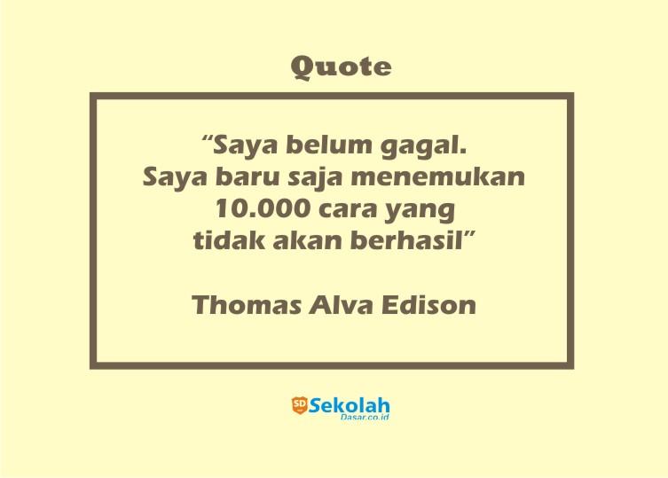 Deretan Quotes Untuk Hardiknas 2021, Quotes Pendidikan Thomas Alva Edison