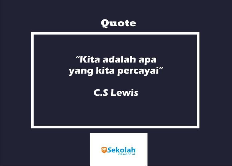 Quotes Pendidikan C. Lewis, Deretan Quotes Untuk Hardiknas 2021,