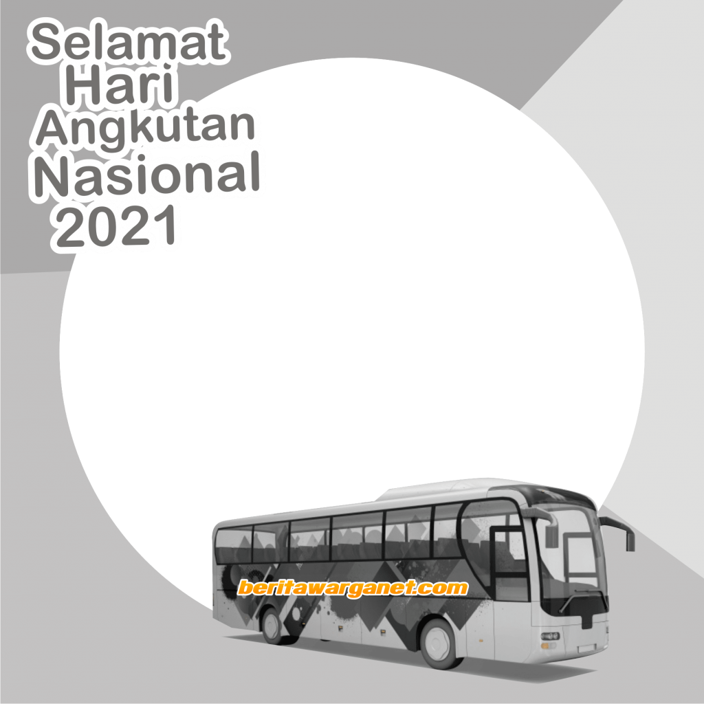Twibbon Keren Hari Angkutan Nasional 2021