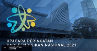 UPACARA PERINGATAN HARI PENDIDIKAN NASIONAL 2021