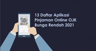 daftar aplikasi pinjaman online ojk 2021 bunga rendah