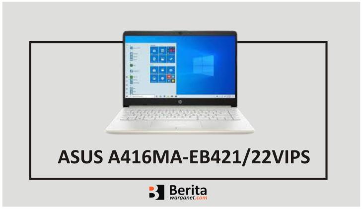 ASUS A416MA EB421 22VIPS
