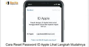 Cara Reset Password ID Apple Lihat Langkah Mudahnya