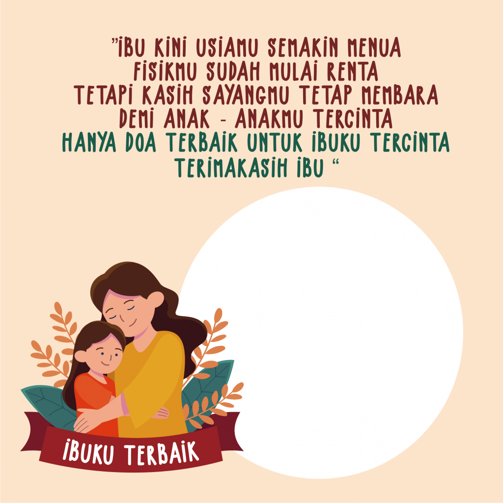 Twibbon Quotes dan Doa Untuk Ibu Tercinta