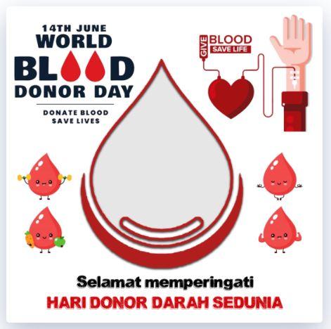 Twibbon Hari Donor darah Sedunia 2021 Karya Kang Basit