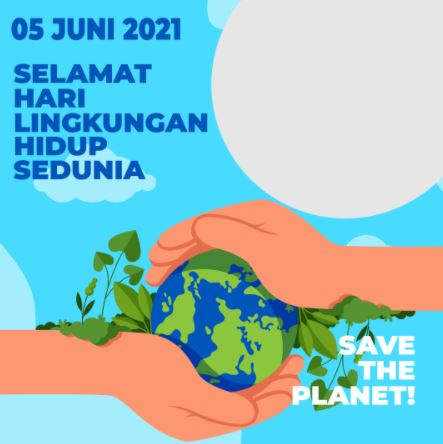 Twibbon selamat hari lingkungan hidup sedunia 2021