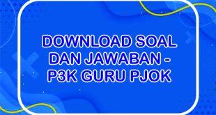 Download Soal P3K Guru GURU OLAHRAGA Dan Kunci Jawaban