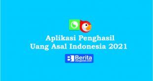 6 Aplikasi Penghasil Uang Asal Indonesia 2021