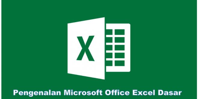 Tutorial Microsoft Office Excel Dasar, Pengenalan