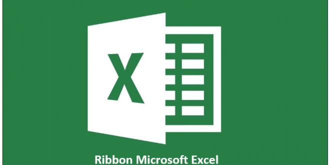 Ribbon Microsoft Excel dan Penggunaannya