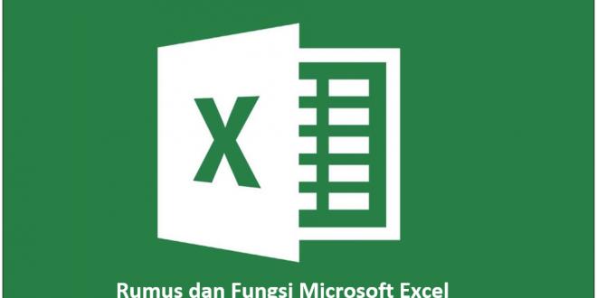 Rumus dan Fungsi Excel